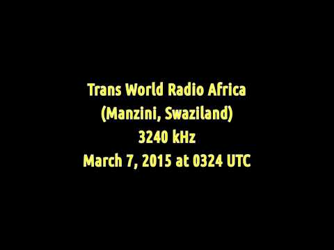 Trans World Radio Africa (Manzini, Swaziland) - 3240 kHz