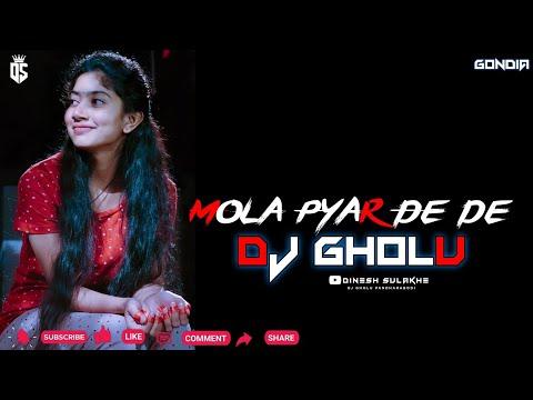 Mola Pyar De Bambai Wali Dj Gholu Dj Dinesh