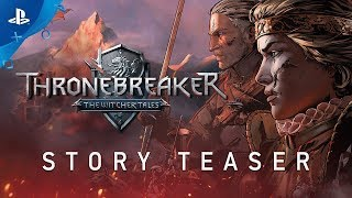 Thronebreaker: The Witcher Tales - Story Teaser | PS4