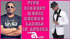 5 Biggest Music Record Labels in Africa