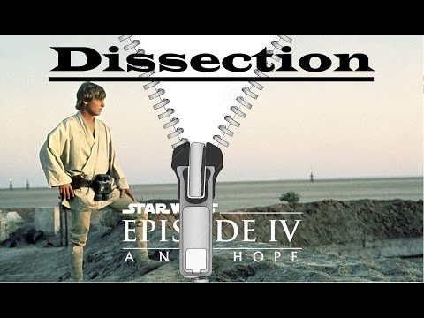 Movie Dissection - Star Wars IV: A New Hope