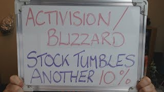 ACTIVISION BLIZZARD Stock Price TUMBLES Another 10% Today !!