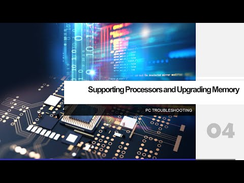 PCT 04 Supporting Processors and Upgrading Memory