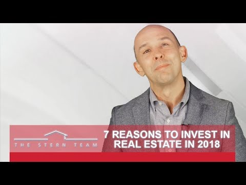 The Stern Team: 7 Reasons to Invest in Real Estate in 2018