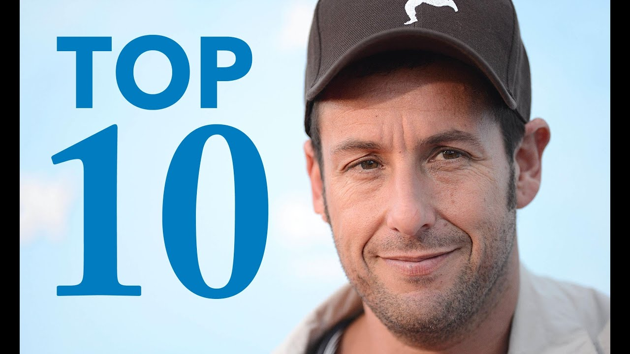 top 10 adam sandler movies youtube