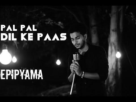 Pal Pal Dil Ke Paas   Unplugged   Anidhya Nirwal   Epipyama