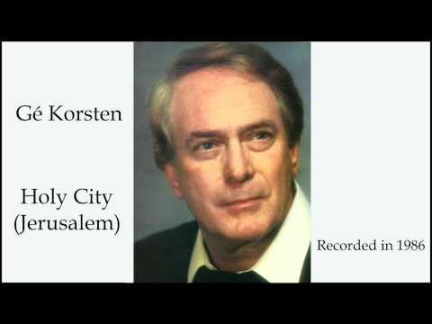 Gé Korsten – The Holy City (Jerusalem)