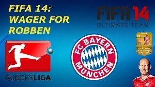 Fifa 14 Massive Wager Match ROBBEN!!!