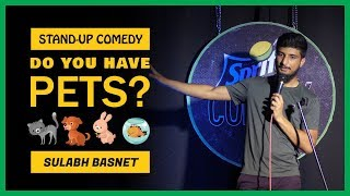 Do You have Pets? | Stand-up Comedy by Sulabh Basnet