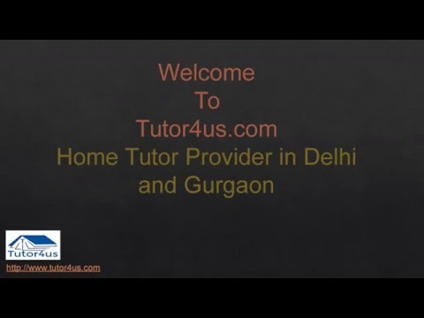 Tutor4us.com - Best Home Tutor Provider in Delhi and Gurgaon
