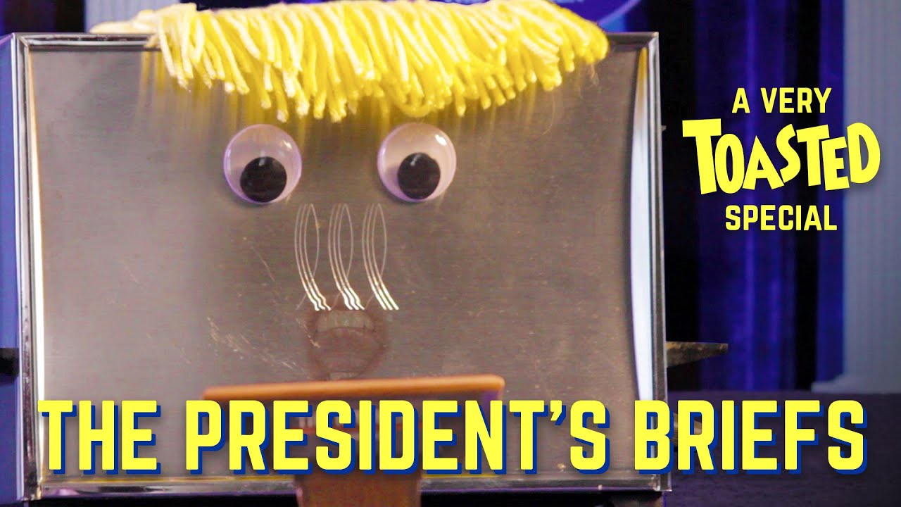 TOASTED - The President's Briefs