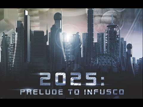 2025: Prelude to Infusco (Full HD Movie, Scifi, English, Ent
