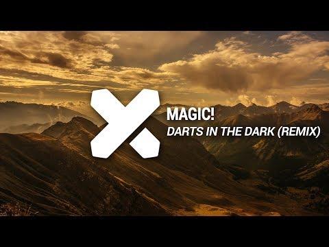 MAGIC! - Darts In The Dark (Mysterjaxx Remix)