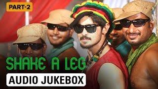 Shake A Leg   Audio Jukebox   Part 2