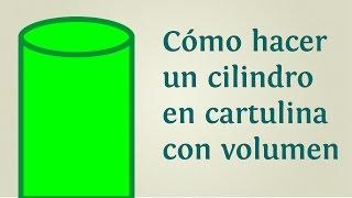Cómo hacer un cilindro en cartulina con volumen | INNATIA.COM