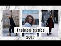 Current Fashion Trends 2017 | Early Spring Lookbook