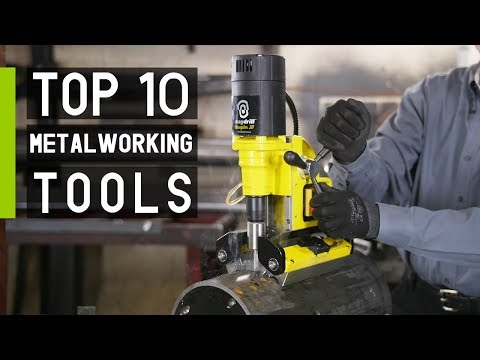 Top 10 Latest Metalworking Tools Inventions