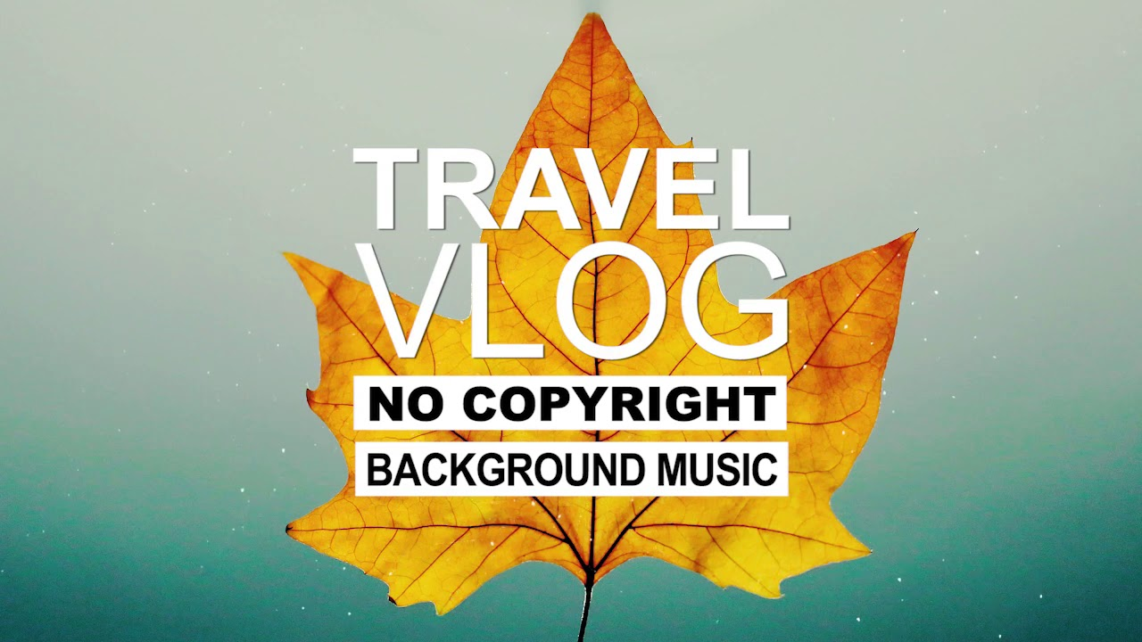 Altero - Feeling (Vlog No Copyright Music) (Travel Vlog Background Music) Free To Use Vlog Music
