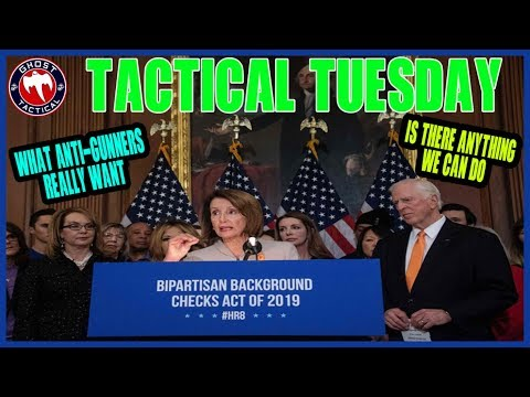 What Anti-Gun Legislators Really Want:  Tactical Tuesday ep 79