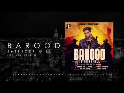 Barood (Official Lyrical Video) Jatinder Gill | Punjabi Song 2019 | Jandialvee Records