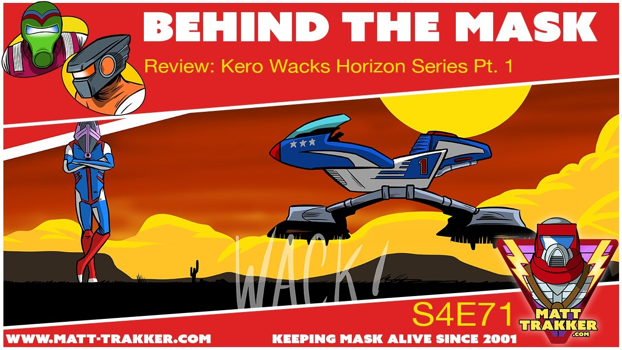 Review: Kero Wacks Horizon Series Pt. 1 - S4E71