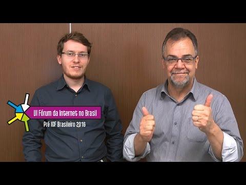 Newton Calegari e Vagner Diniz (Ceweb.br): Participe do VI Fórum da Internet no Brasil!