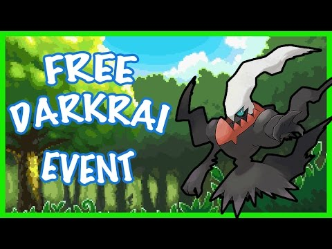 Free Darkrai Event! (May 2016) | Pokemon Event (Mostly Worldwide)