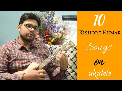 Play 10 Kishore Kumar Songs On Ukulele Ukeguide Youtube Match the song to your voice. play 10 kishore kumar songs on ukulele ukeguide