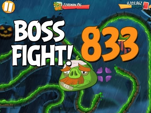Angry Birds 2 Boss Fight 116! Foreman Pig Level 833 Walkthrough - iOS, Android