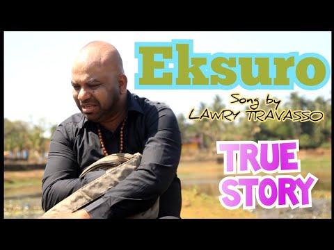 Eksuro |  singer n lyrics Lawry Travasso