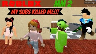 ROBLOX Murder Mystery 2, Lily v. Subs LOL