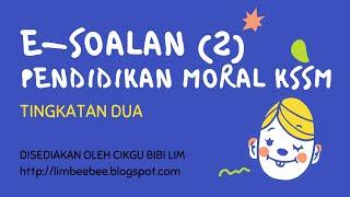 e-Soalan 1 Pendidikan Moral KSSM Tingkatan 2