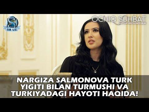 Nargiza Salmonova Turk Yigiti Bilan Turmushi Va Turkiyadagi Hayoti Haqida!