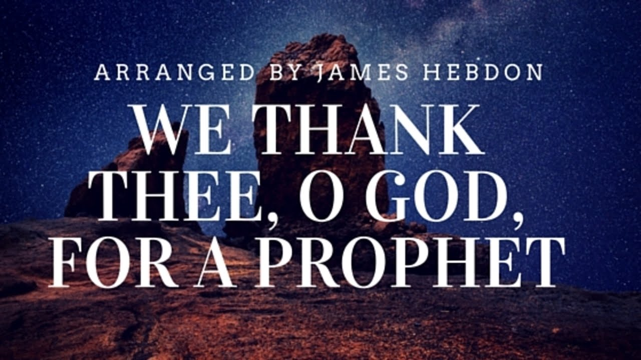 We Thank Thee O God For A Prophet Lds Hymn 19 Piano