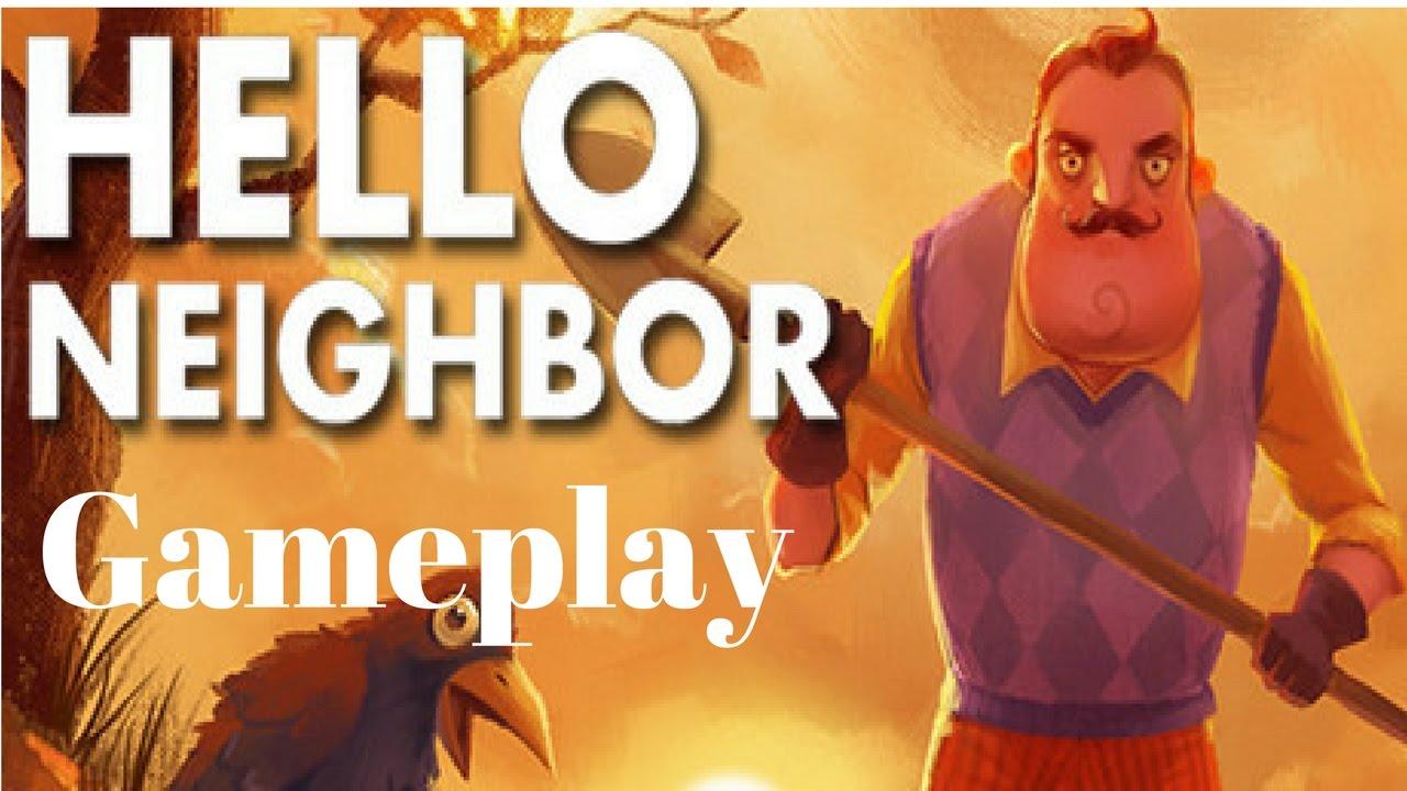 Hello Neighbor Gameplay - YouTube