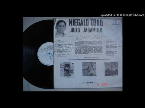 Niegalo Todo-Julio Jaramillo