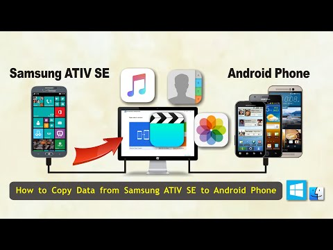 How to Transfer Data from Samsung ATIV SE to Android Phone, Sync ATIV SE  with Android