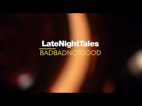 Steve Kuhn - The Meaning Of Love (Late Night Tales: BadBadNotGood)