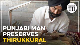Punjabi man in Chennai preserves Thirukkural on palm leaves