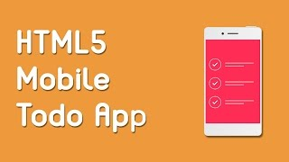 HTML5 Programming Tutorial | Learn HTML5 Mobile Todo App - Introduction