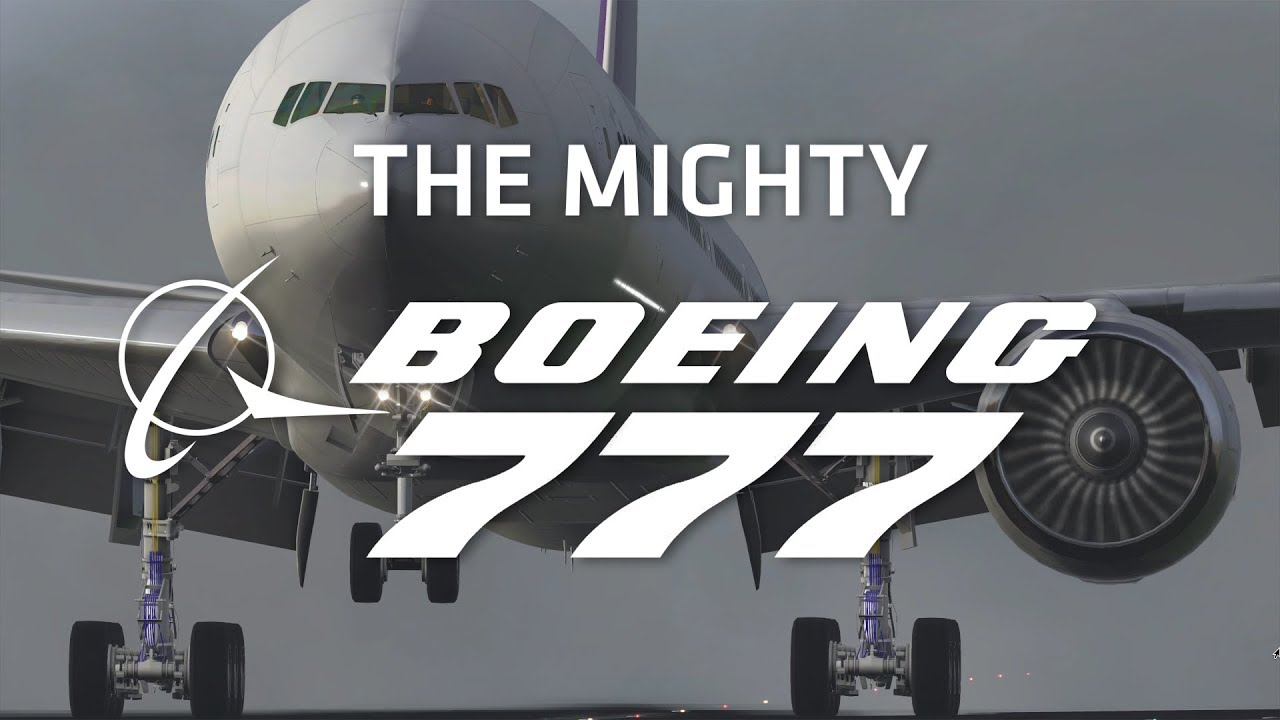 X-Plane 11 – The Mighty Boeing 777