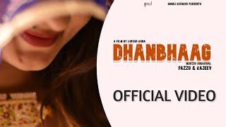 Dhanbhag (Video)  Pazzo amp; Rajeev  Latest Haryanvi Songs Haryanvi 2019