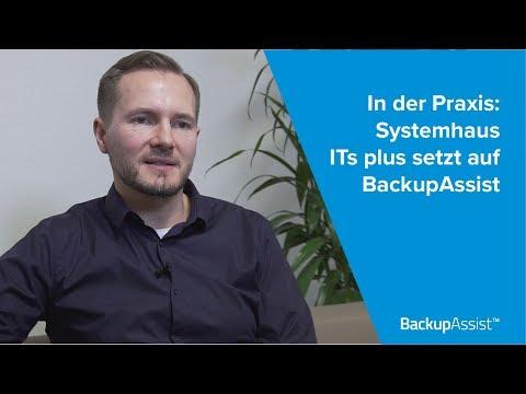 BackupAssist Classic in der Praxis: Systemhaus ITs plus setzt auf die Datensicherungslösung