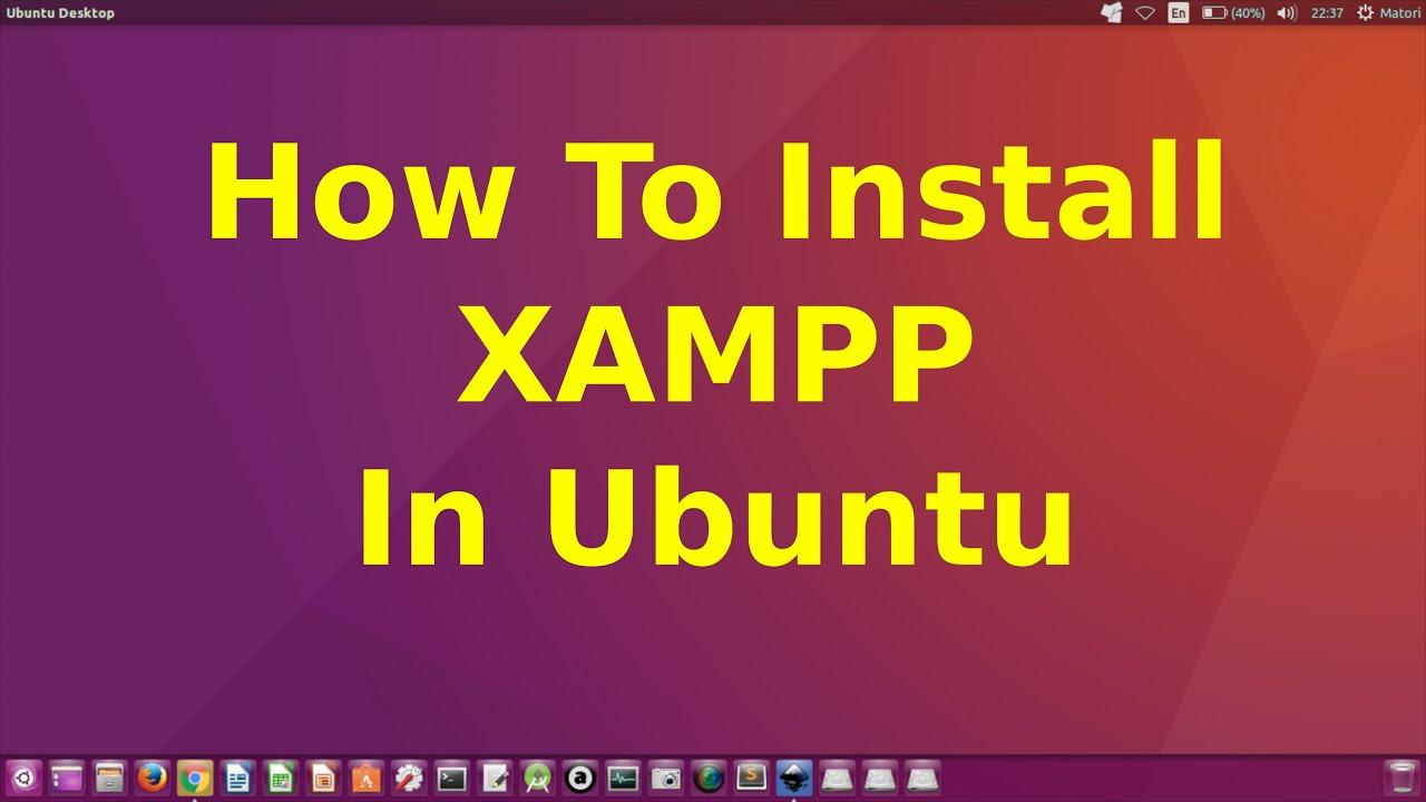 download xampp for ubuntu 16.04 64 bit
