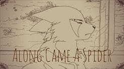 -Along came a Spider- Complete MAP