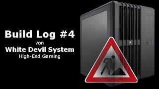 High-End Gaming PC Build Log #4 / #4