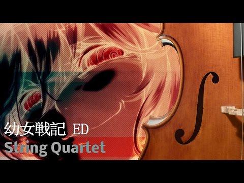 Youjo Senki ED - String Quartet | 幼女戦記 ED「Los! Los! Los!」