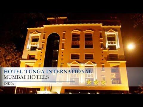 Hotel Tunga International - Mumbai Hotels, India