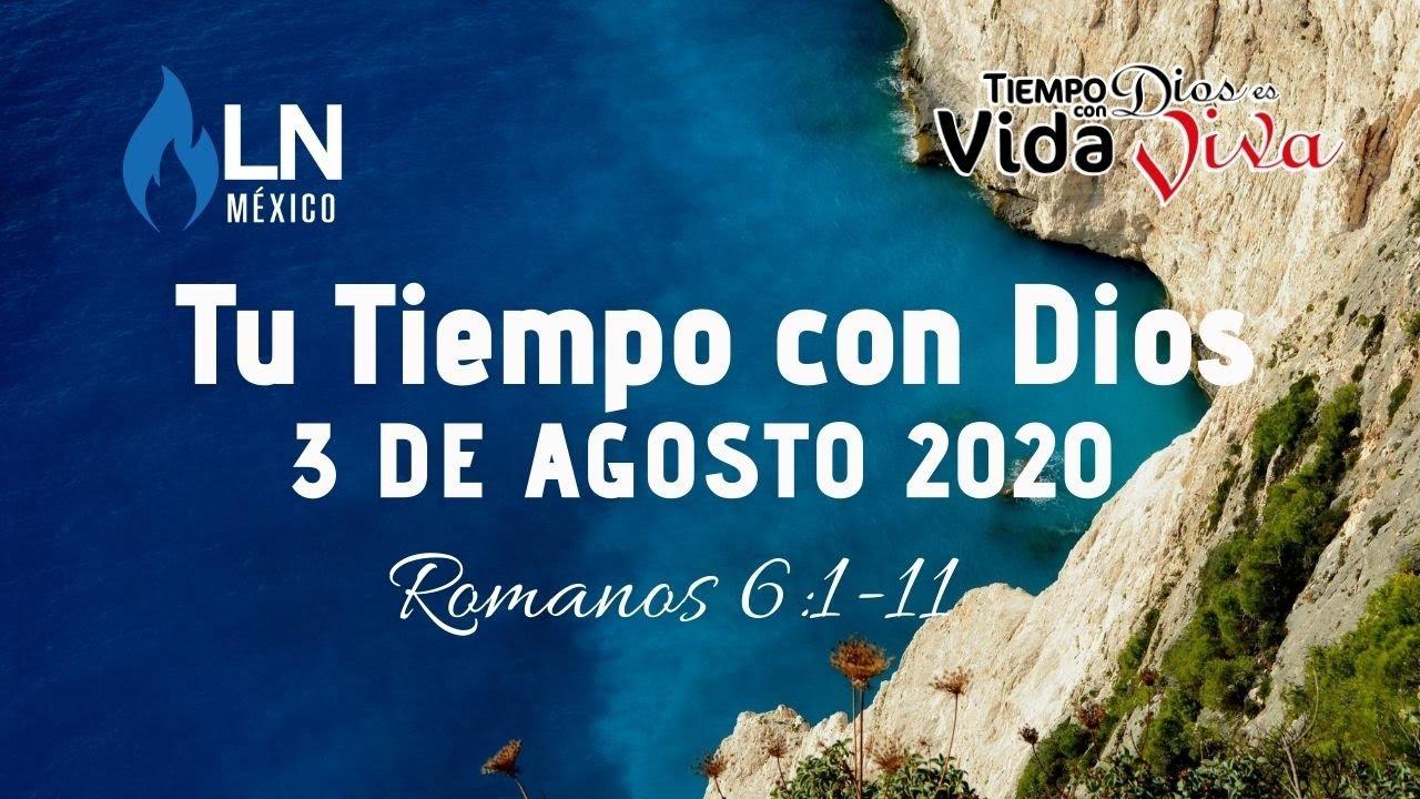 Tu tiempo con Dios 3 de Agosto de 2020 Romanos 6:1-11