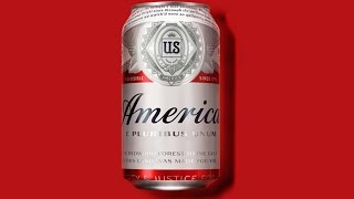 Budweiser Renamed Its Beer 'America'(, 2016-05-12T00:00:00.000Z)